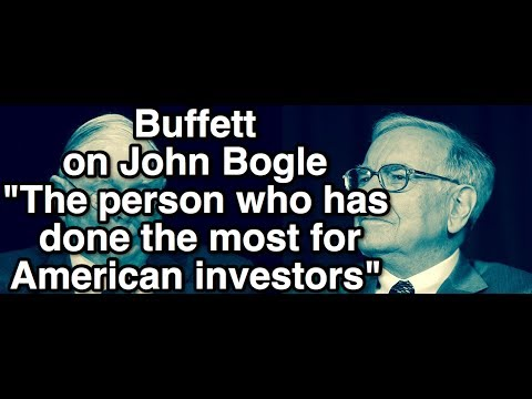 """Warren Buffett on """"Person who has done most for American Investor"""" John Bogle of Vanguard Index Fund"""