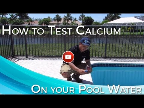 How To Test Calcium On Your Pool Water