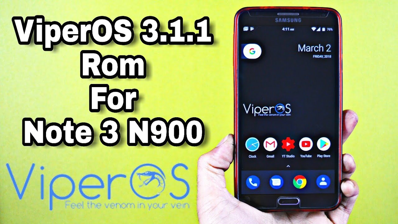 ViperOS Rom 3 1 1 for Galaxy Note 3 N900 (Android 7 1 2) (Urdu-Hindi)