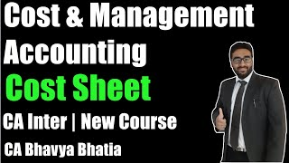 Cost Sheet Lecture-1 | Cost & Management Accounting | CA Inter | May 2019