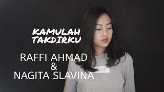 KAMULAH TAKDIRKU ( RAFFI AHMAD & NAGITA SLAVINA ) - MICHELA THEA COVER