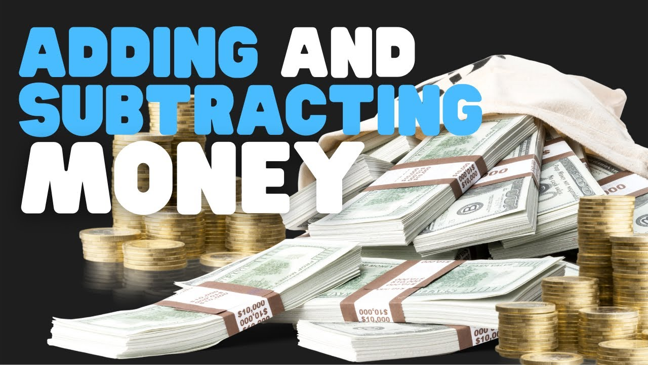 Adding and Subtracting Money - Math Lessons For Kids - YouTube