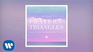 Deftones - Prayers/Triangles Com Truise Remix (Official Audio)