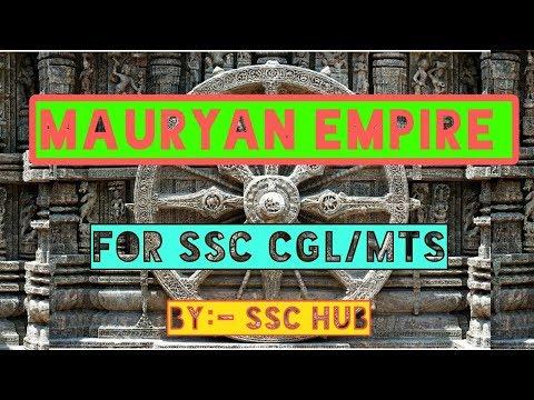 Maurya empire ( मौर्य राजवंश) for SSC CGL,MTS,CHSL,RAILWAYS,UPSC LECTURE -9