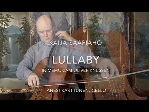 Kaija Saariaho: Lullaby for cello solo (2020)