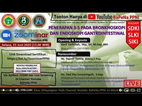 bapena-ppni-:zoominar-#46-penerapan-3-s-pada-bronkhoskopi-&-endoskopi-gastrointestinal-info-hari-ini