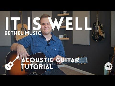 It Is Well - Bethel Music - Tutorial (acoustic guitar)