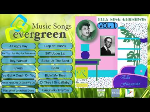 Ella Fitzgerald -- Ella Sings Gershwin Vol 1 to 2 Full Album Mp3