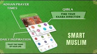 Smart Muslim - Prayer Times, Azan, Quran & Qibla screenshot 2