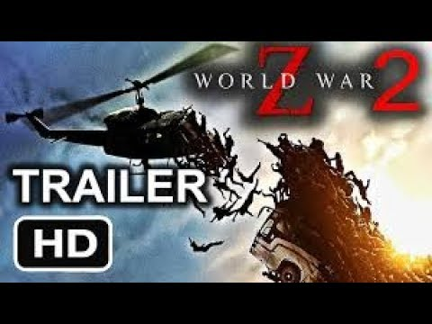 Download The World War Z2 | HD OFFICIAL TRAILER 2019