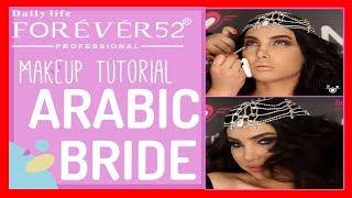 Dailylifeforever52   Arabic Bride Look   Beautyworld 2017   Makeup Videos