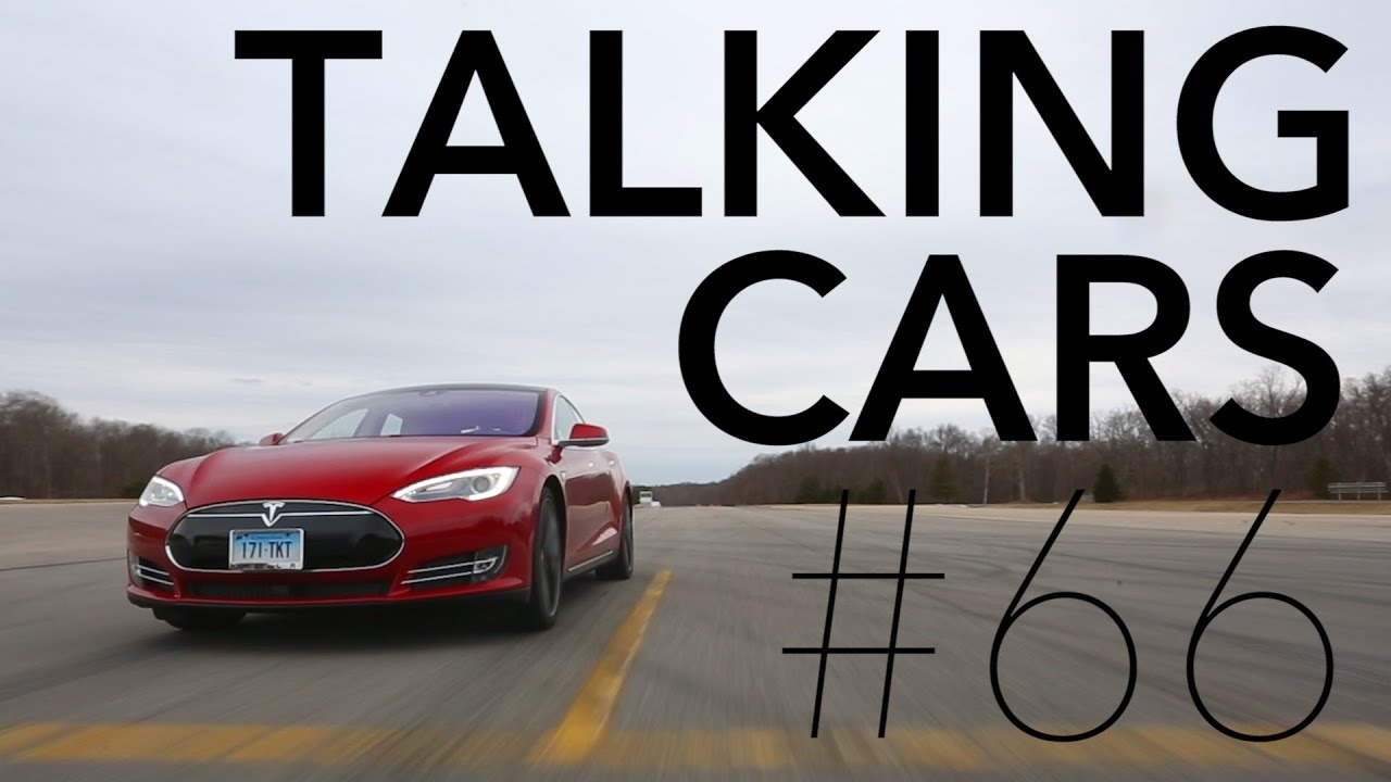 Talking Cars with Consumer Reports #66: We buy a Tesla Model S P85D ...