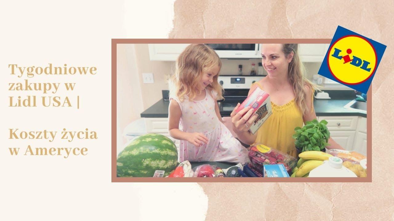 Zakupy w Lidlu, w Ameryce dla 4 osobowej rodziny | Koszty życia w USA
