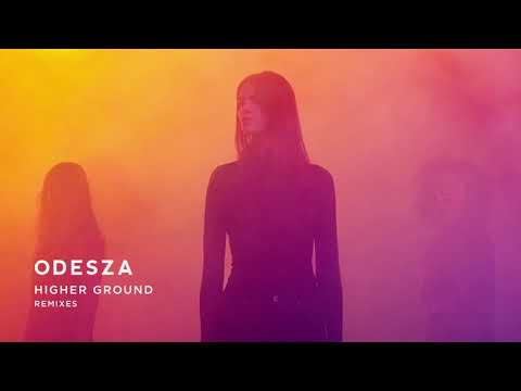 ODESZA - Higher Ground (feat. Naomi Wild) [Flight Facilities Remix]
