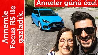 Doğan Kabak | Anneler Günü Özel Videosu - Annemle Ford Focus RS ile Gazladık