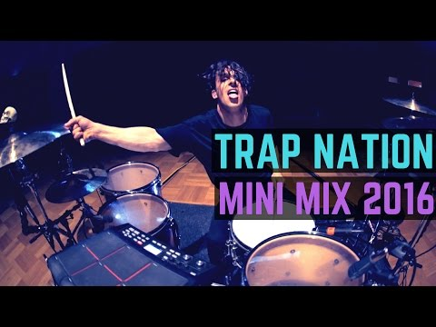 Trap Nation - Mini Mix   Matt McGuire Drum Cover