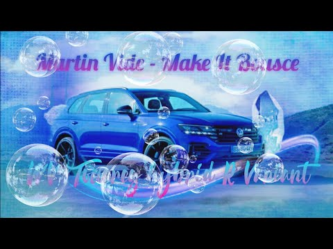 Martin Vide - Make It Bousce (Bass Boosted) VW Touareg Hybrid R Variant 2020 Official Music Video