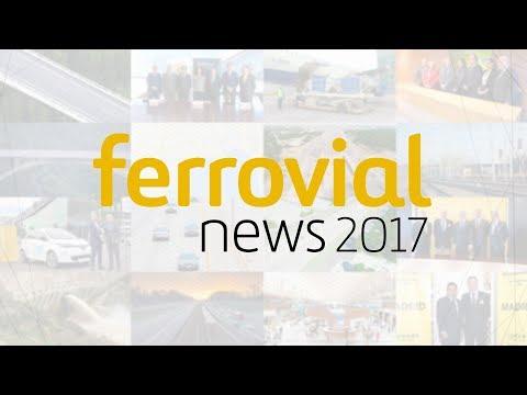 Ferrovial | 2017 Highlights