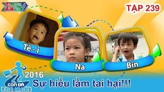 con da lon khon - tap 239  home alone phien ban viet voi cau be 5 tuoi  27022016