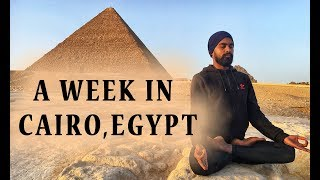CAIRO EGYPT TOUR: A Week in Cairo Egypt | Pyramids of Giza | Nightlife