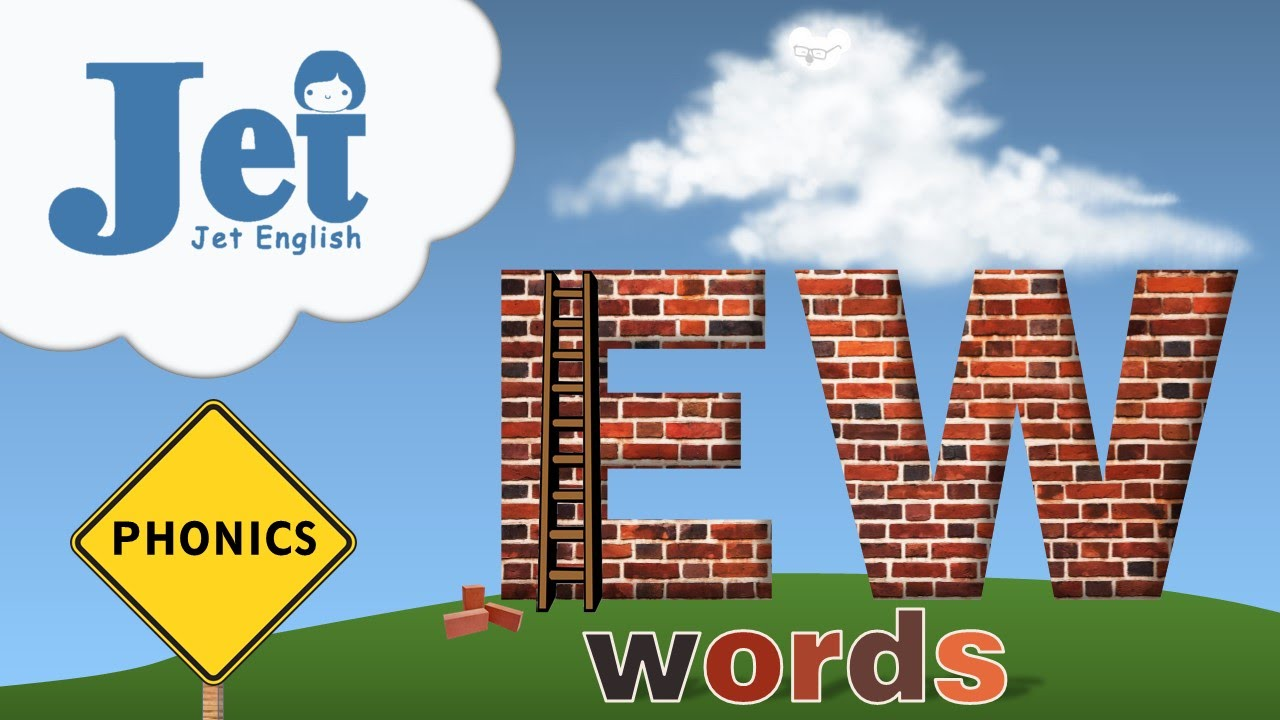Phonics: EW Words