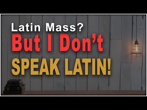 Why is the Latin Mass so Extraordinary!
