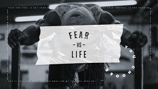 Oct 18th – Fear vs Life 1