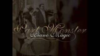 Watch Piano Magic Englands Always Better as Youre Pulling Away video