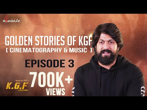 Golden Stories Of KGF - Episode 3 - Cinematography & Music   Yash, Srinidhi Shetty