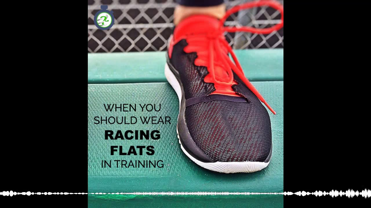 45f97495e8121 Ep. 193 - When to Wear Racing Flats in Training - YouTube