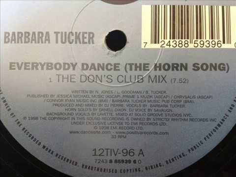 Barbara Tucker - Everybody Dance (The Horn Song) (The Don