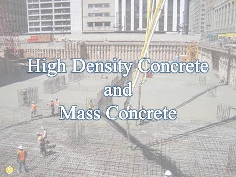 High Density Concrete and Mass Concrete