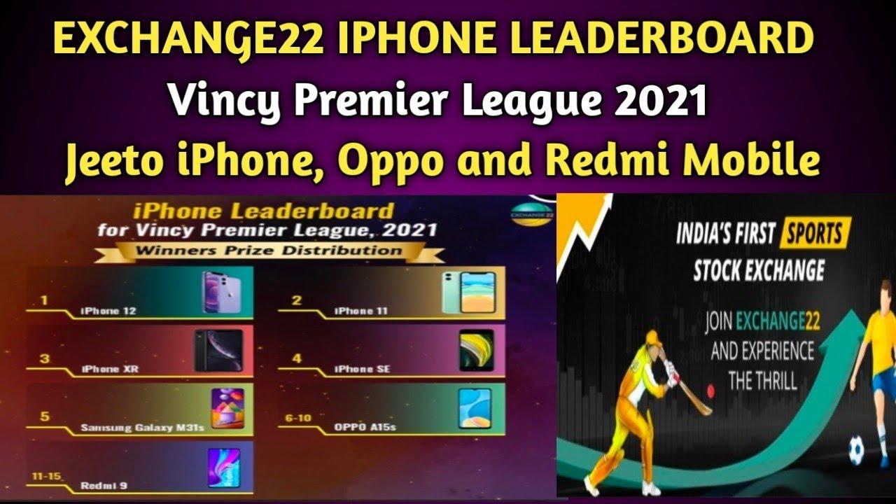 HOW TO WIN IPHONE LEADERBOARD IN EXCAHNGE 22 IN VINCY PREMIER LEAGUE   EXCHANGE 22 LEADERBOARD