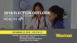 Waxman Strategies Health Policy Webcast