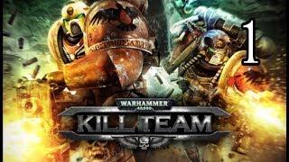 Warhammer 40,000: Kill Team - Part 1