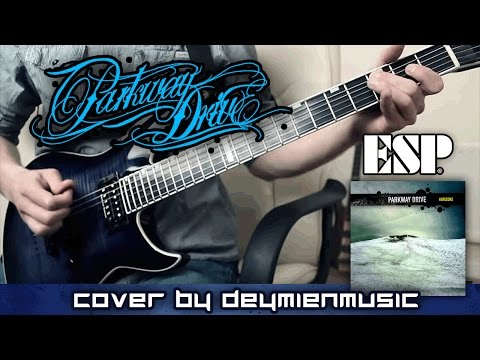 Parkway Drive - Idols and Anchors - Guitar Cover [HD]
