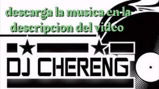 DJ CHERENGUE MODO CUARENTENA