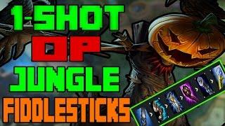 1 SHOT JUNGLE FIDDLESTICKS NEW OP League of Legends 7.7 Patch 7.7