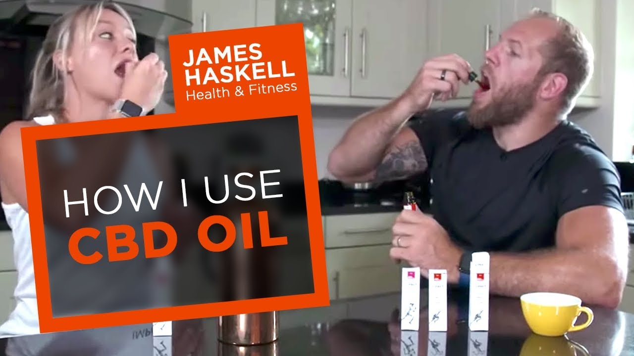 How I Use CBD oil | James Haskell
