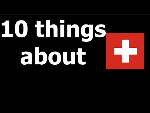 10 facts about Switzerland
