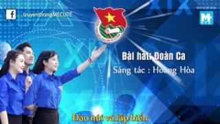 [ Lyric NHẠC THANH NIÊN ] ĐOÀN CA (THANH NIÊN LÀM THEO LỜI BÁC) _ St HOÀNG HOÀ