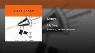 Provided to YouTube by Red Essential Shirley · Billy Bragg Reaching...