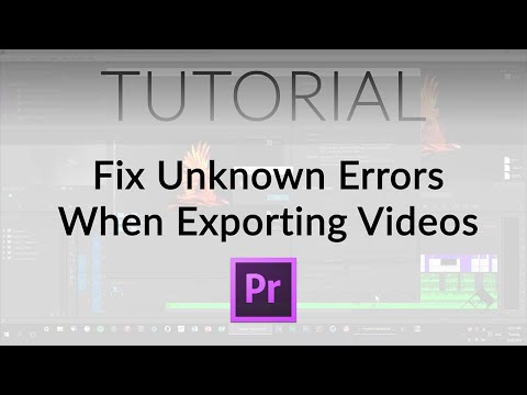 Fix Unknown Errors When Exporting from Premiere Pro!