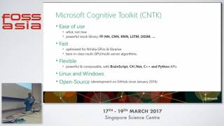 Introduction to the Microsoft Cognitive Toolkit (Deep Learning Framework) - Sadeghi - FOSSASIA 2017