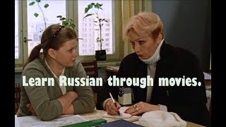 Learn Russian through movies. The most ravishing and attractive. part 3