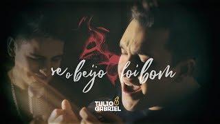 Baixar Tulio & Gabriel - Se o beijo foi bom (Lançamento 2018)