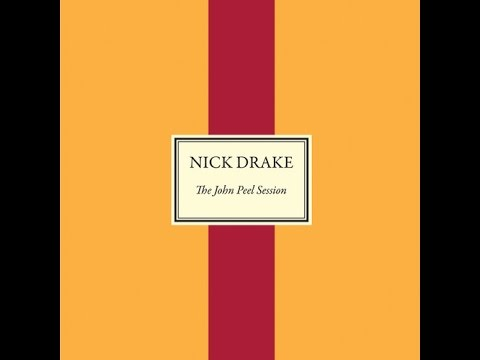 Nick Drake - Cello Song (The John Peel Session)