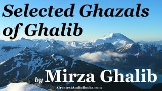 GHAZALS OF GHALIB by Mirza Ghalib - FULL AudioBook | Greatest Audio Books (Selected)