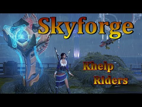 Skyforge - Khelp Riders & Stat Replacement