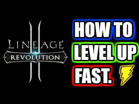 How to level up FAST in Lineage 2 Revolution! EASY guide.